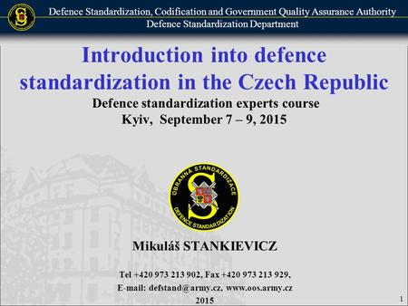 Defence Standardization, Codification and Government Quality Assurance Authority Defence Standardization Department Introduction into defence standardization.