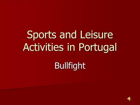 Sports and Leisure Activities in Portugal