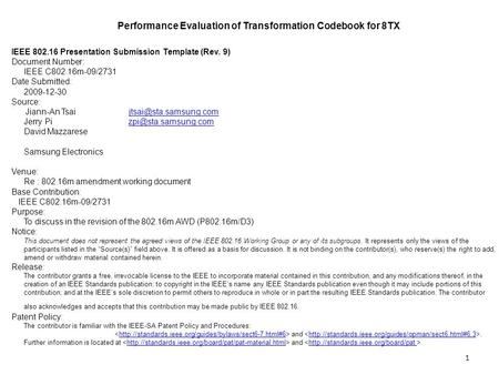 Performance Evaluation of Transformation Codebook for 8TX IEEE 802.16 Presentation Submission Template (Rev. 9) Document Number: IEEE C802.16m-09/2731.