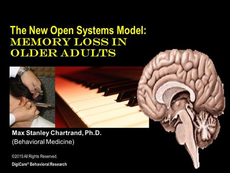 The New Open Systems Model: MEMORY LOSS IN OLDER ADULTS.