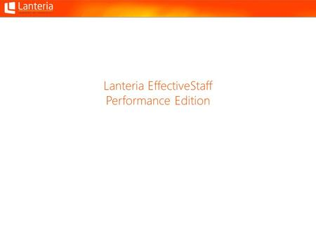 Lanteria EffectiveStaff Performance Edition. Modules and Areas.