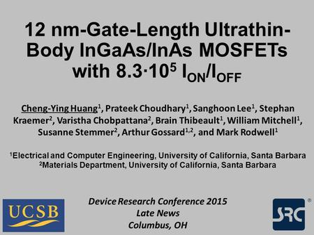 12 nm-Gate-Length Ultrathin-Body InGaAs/InAs MOSFETs with 8
