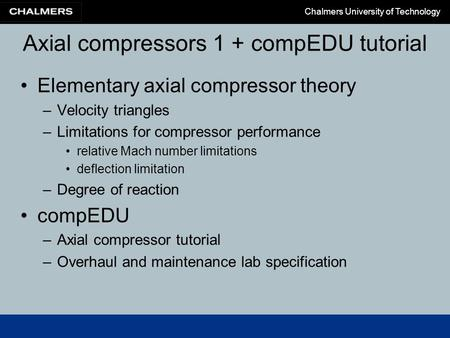 Axial compressors 1 + compEDU tutorial