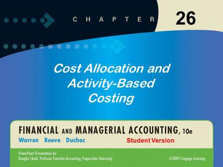 1-1 26-1 26 Cost Allocation and Activity-Based Costing Student Version.