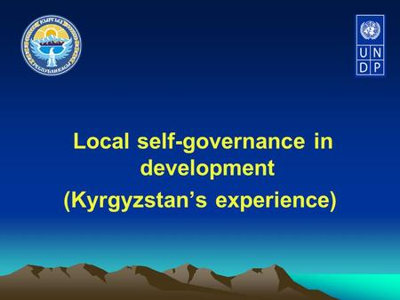 Local self-governance in development (Kyrgyzstan's experience)
