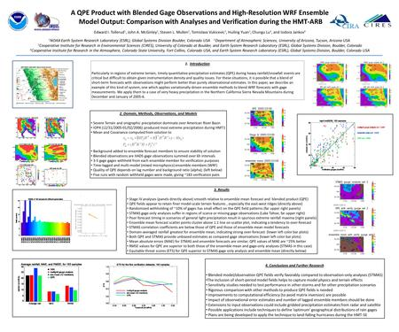 A QPE Product with Blended Gage Observations and High-Resolution WRF Ensemble Model Output: Comparison with Analyses and Verification during the HMT-ARB.