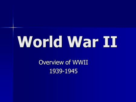 World War II Overview of WWII 1939-1945. Who was on whose side? Axis Bulgaria Finland Germany Hungary Italy Japan Romania Allies Argentina Australia Bolivia.