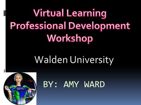 Walden University. By the year 2024 nearly 80% of learning will evolve through Distant Education. Online Learning Media & Technology Dynamic Communication.