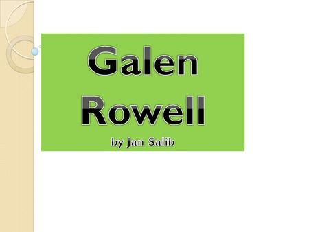 Galen Rowell was born August 23,1940 He was born in Oakland, California Galen was introduced to the wilderness at a very young age.
