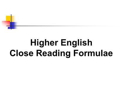 Higher English Close Reading Formulae. Imagery Question 1. Identify the image (what is being compared to what?) 2. Give the literal root of the image.