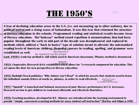 The 1950's A fear of declining education arose in the U.S. (i.e. not measuring up to other nations), due to political unrest and a rising sense of Nationalism.