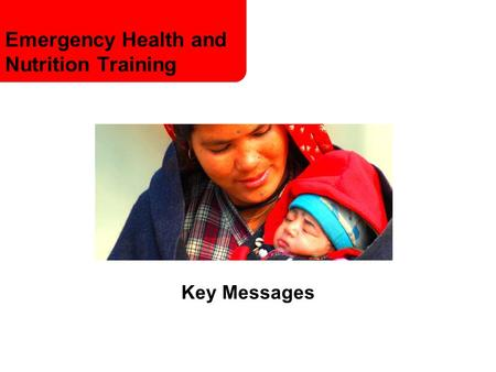 Emergency Health and Nutrition Training Key Messages.