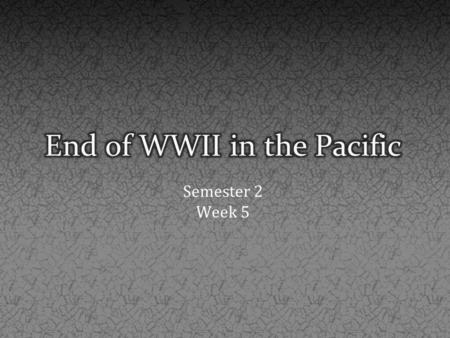 End of WWII in the Pacific