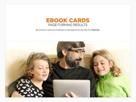 eBooks By providing popular eBooks, you're giving a valuable gift that comes with quick and easy accessibility. Recipients of this reward can download.