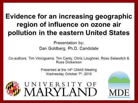 Evidence for an increase in the photochemical lifetime of ozone in the eastern United States Presented at the 14 th CMAS Meeting Wednesday October 7 th,