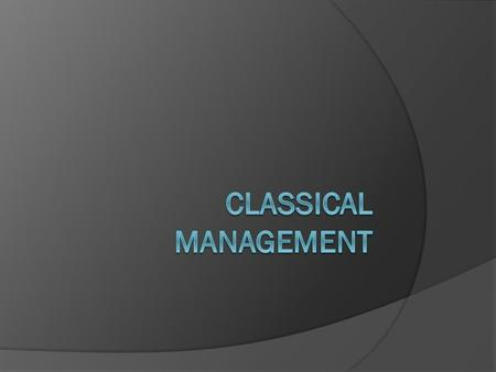 Timeline  The classical theory was used from 1850-1920.