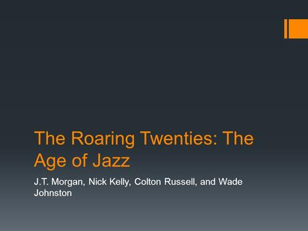 The Roaring Twenties: The Age of Jazz
