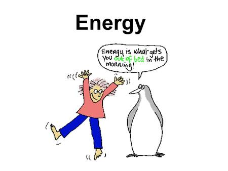 Energy. WORK ENERGY THEOREM For an object that is accelerated by a constant force & moves in the same direction… Lets derive this…