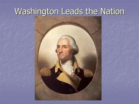 Washington Leads the Nation. Judiciary Act of 1789 Established the federal court system Established the federal court system Allowed appeal of certain.