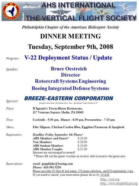Philadelphia Chapter of the American Helicopter Society DINNER MEETING Tuesday, September 9th, 2008 V-22 Deployment Status / Update Program: V-22 Deployment.