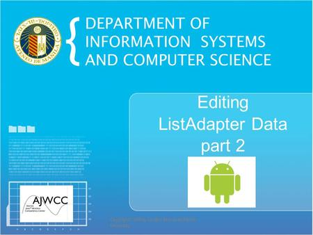 Copyright© Jeffrey Jongko, Ateneo de Manila University Editing ListAdapter Data part 2.