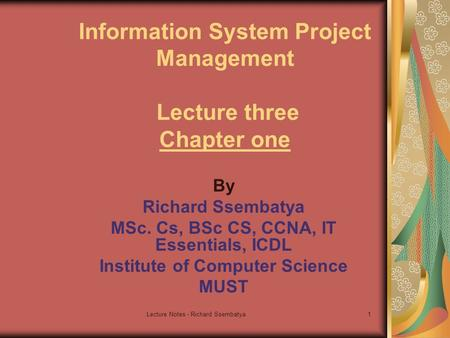 Information System Project Management Lecture three Chapter one