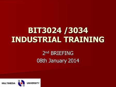 BIT3024 /3034 INDUSTRIAL TRAINING