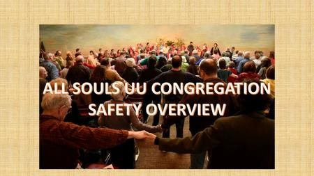 Safety Plan All Souls UU Congregation. All Souls Unitarian Universalist Congregation is a liberal religious congregation that nurtures lifelong spiritual.