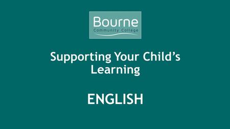 Supporting Your Child's Learning ENGLISH. GCSE English Language and English Literature 2015 All students must complete both GCSE English Language and.