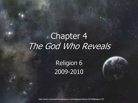 Chapter 4 The God Who Reveals Religion 6 2009-2010