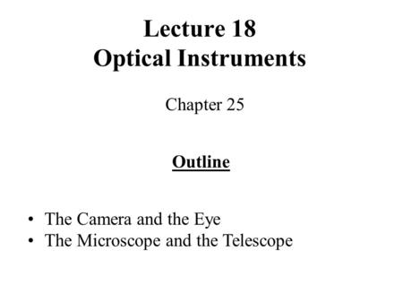 Lecture 18 Optical Instruments