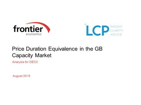 Price Duration Equivalence in the GB Capacity Market Analysis for DECC August 2015.