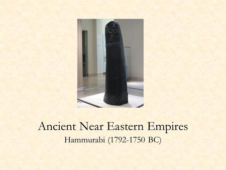 Ancient Near Eastern Empires