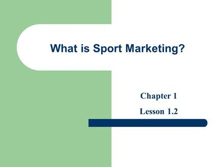 What is Sport Marketing?