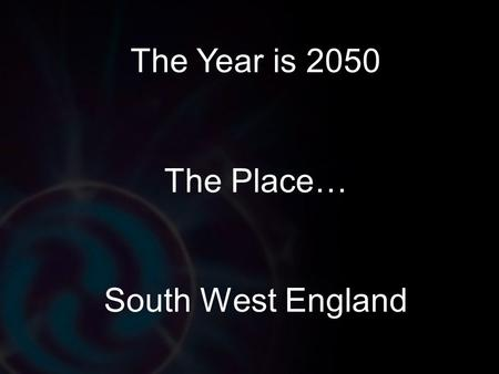 The Year is 2050 The Place… South West England. Video courtesy of the Cornwall Sustainable Energy Partnership (CSEP)
