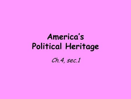 America's Political Heritage Ch.4, sec.1. What rights do you enjoy as an American? Do you have any obligations in return?