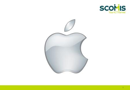 1. Scomis now Apple certified ACSP – Apple Certified Support Professional ACTC – Apple Certified Technical Coordinator 2.
