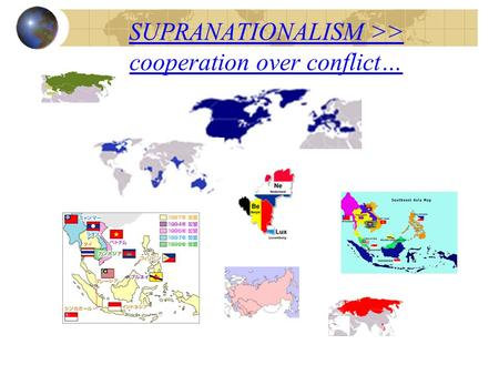 SUPRANATIONALISM >> cooperation over conflict…. How Many Americans View the World.