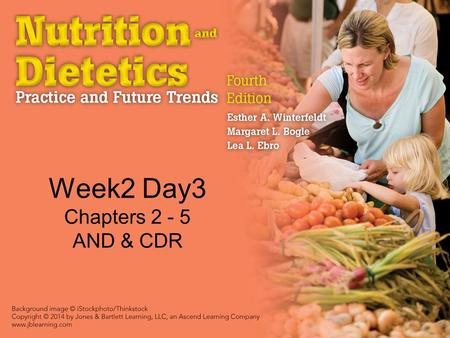 Week2 Day3 Chapters 2 - 5 AND & CDR. American Dietetic Association (ADA) Founded in 1917 39 Charter members ~75,000 members in 2013 Major forum for networking,