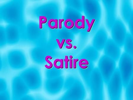 Parody vs. Satire. Parody  Parody makes fun of another work by imitating some aspect of it.  Parody is meant for mocking and does not contain anything.