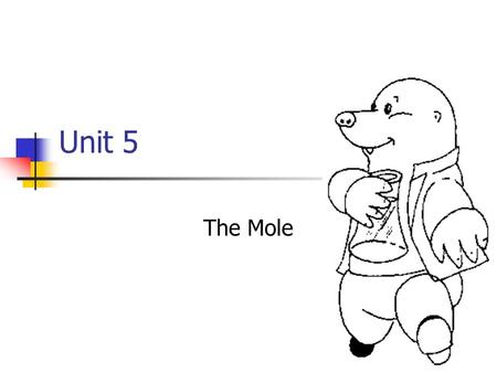 Unit 5 The Mole. Molecular and Formula Mass Atomic mass unit (u) = the unit of mass for atoms Molecular mass is the sum of the masses of all atoms in.