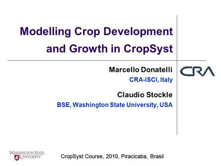 Modelling Crop Development and Growth in CropSyst