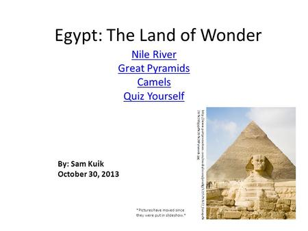 Egypt: The Land of Wonder Nile River Great Pyramids Camels Quiz Yourself  20-%20Egypt%20-%20Pyramids.jpg.