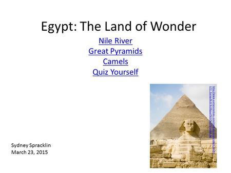 Egypt: The Land of Wonder Nile River Great Pyramids Camels Quiz Yourself  672_Europe%20-%20Egypt%20-%20Pyramids.jpg.