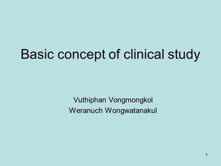 Basic concept of clinical study