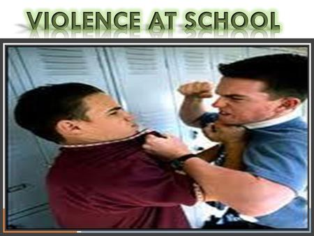 School violence is youth violence that occurs on school property, on the way to or from school or school-sponsored events, or during a school- sponsored.