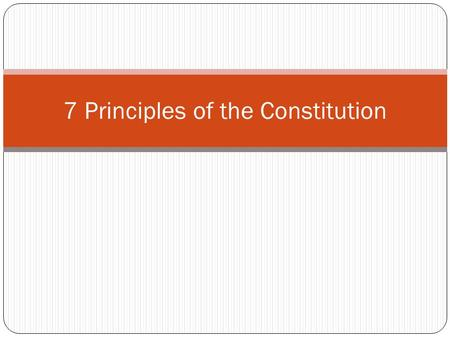 "7 Principles of the Constitution. How to remember the 7 principles: ""People like rootbeer floats, Skittles, and chocolate ice cream."" People=Popular Sovereignty."
