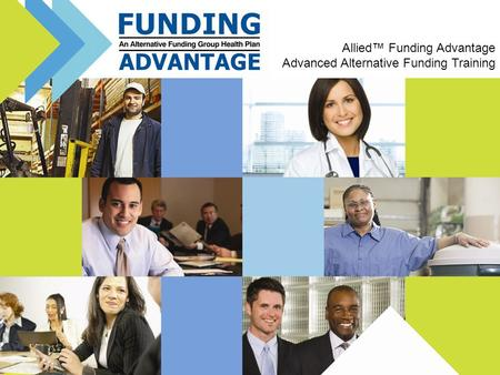 Allied™ Funding Advantage Advanced Alternative Funding Training.