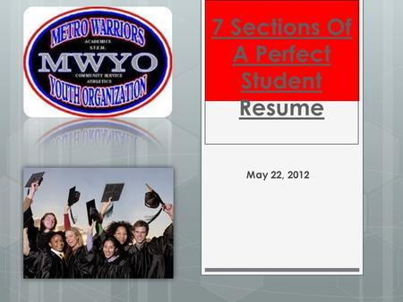 7 Sections <strong>Of</strong> A Perfect Student Resume May 22, 2012.
