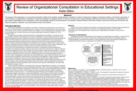 Abstract The purpose of this presentation is to summarize the literature related to the utilization of organizational consultation to produce systems-level.